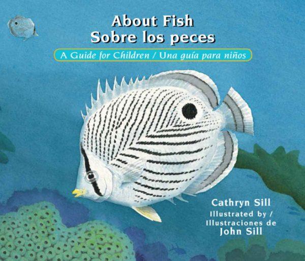 About Fish / Sobre los peces