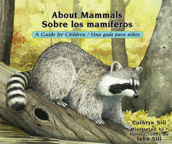 About Mammals / Sobre los mamíferos