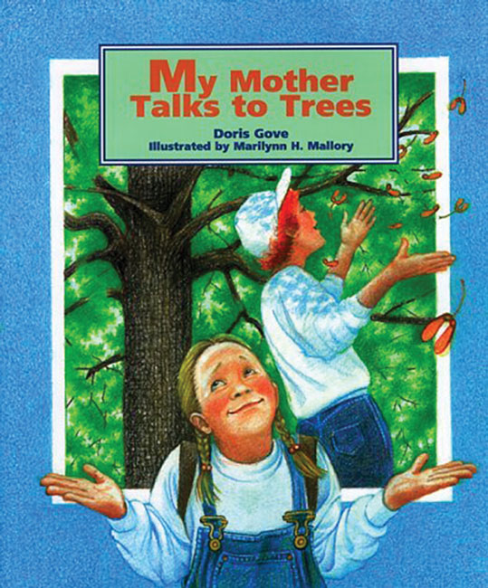 My Mother Talks to Trees
